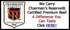 Haverhill Beef Carries Chairman's Reserve Premium Certified Beef. Please click here!