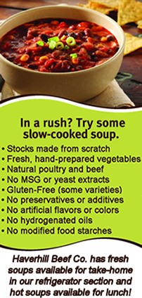 Haverhill Beef Co. has fresh soups available